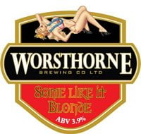 Worsthorne Brewery Some Like it Blonde